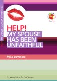 Image of Help! My Spouse Has Been Unfaithful (Living in a Fallen World) (Help! (Day One Publications))